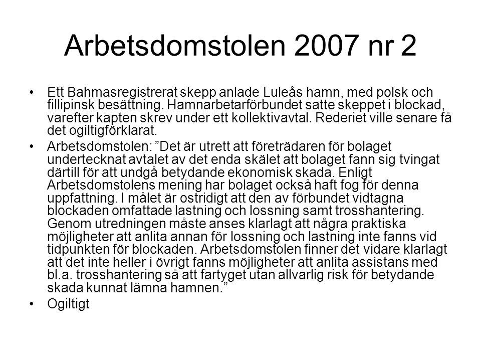 Arbetsdomstolen 2007 nr 2