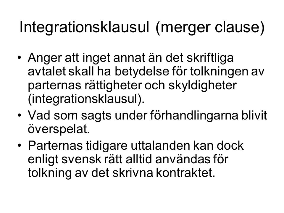 Integrationsklausul (merger clause)