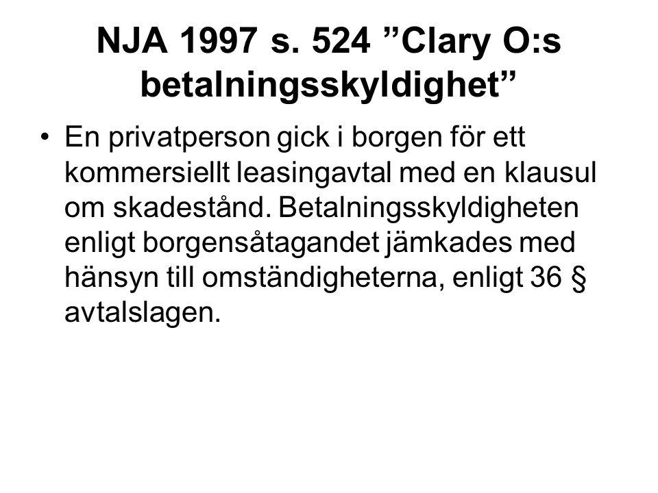 NJA 1997 s. 524 Clary O:s betalningsskyldighet