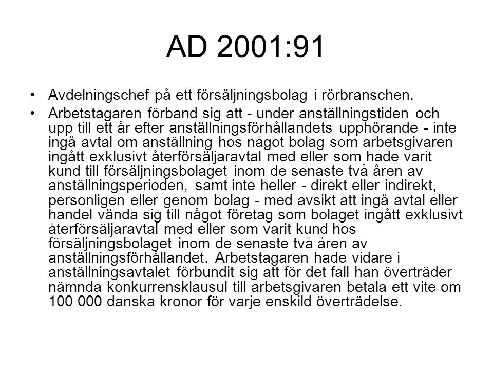 AD 2001:91 Avdelningschef på ett försäljningsbolag i rörbranschen.