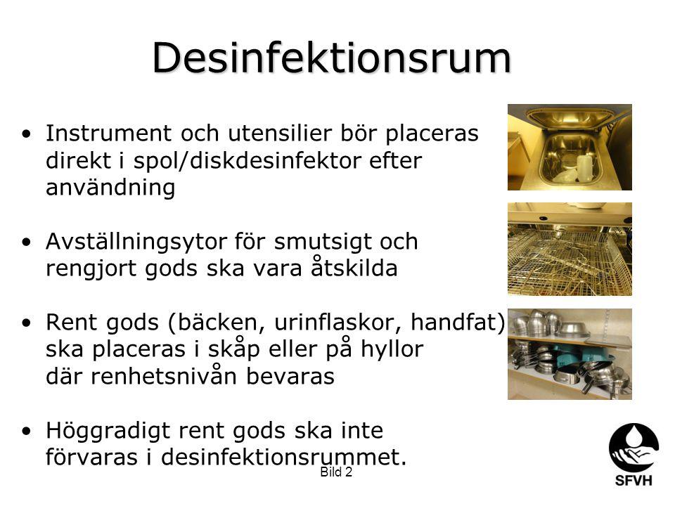 Desinfektionsrum Instrument och utensilier bör placeras