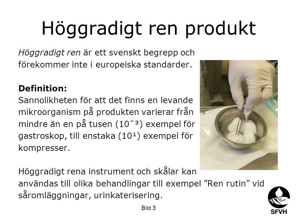 Höggradigt ren produkt