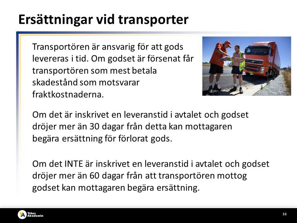 Ersättningar vid transporter