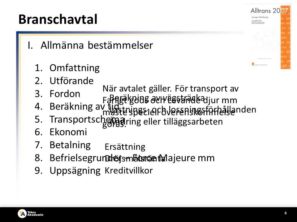 Branschavtal Allmänna bestämmelser Omfattning Utförande Fordon