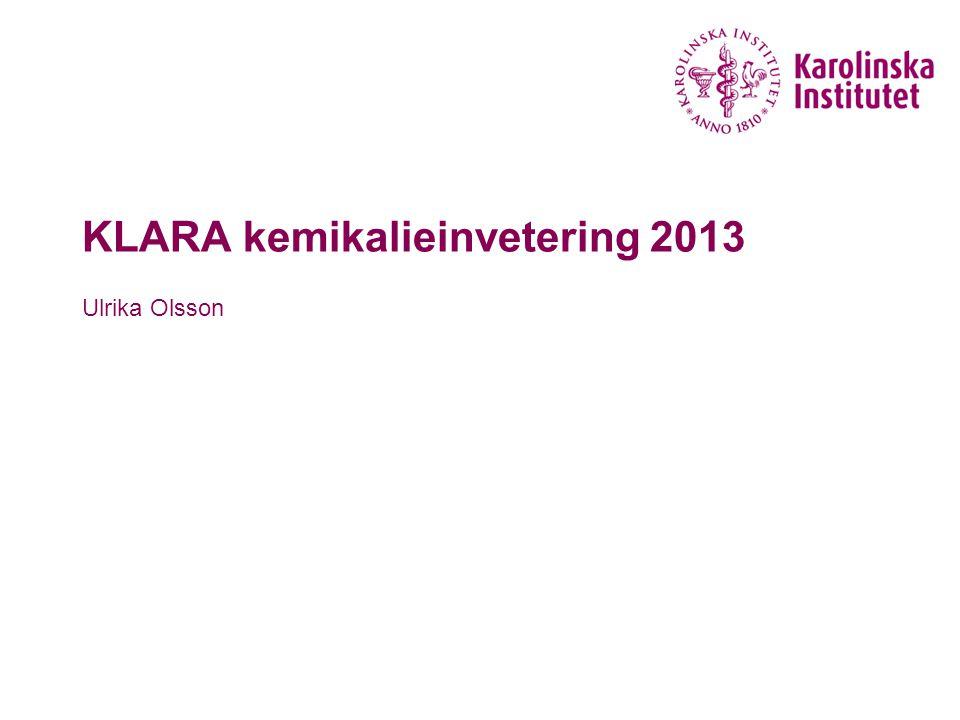 KLARA kemikalieinvetering 2013