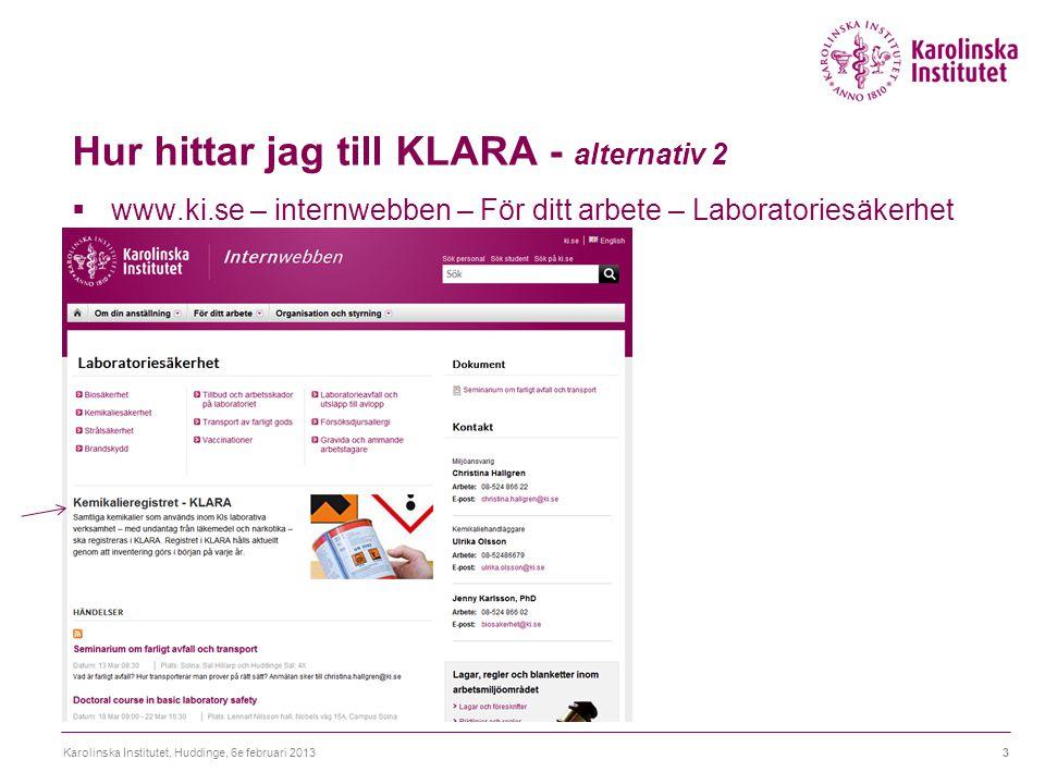 Hur hittar jag till KLARA - alternativ 2