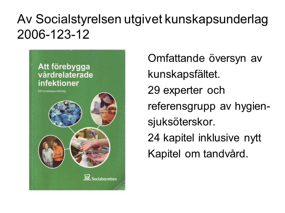 Av Socialstyrelsen utgivet kunskapsunderlag 2006-123-12