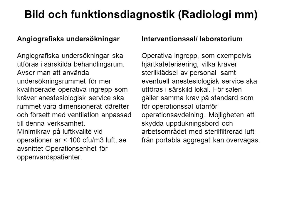 Bild och funktionsdiagnostik (Radiologi mm)