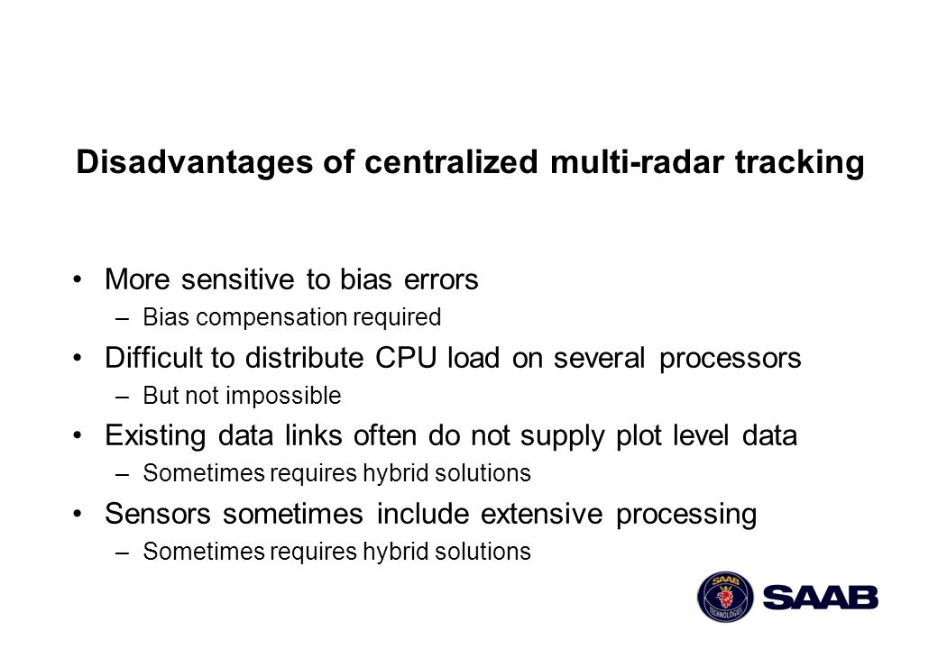 Disadvantages of centralized multi-radar tracking
