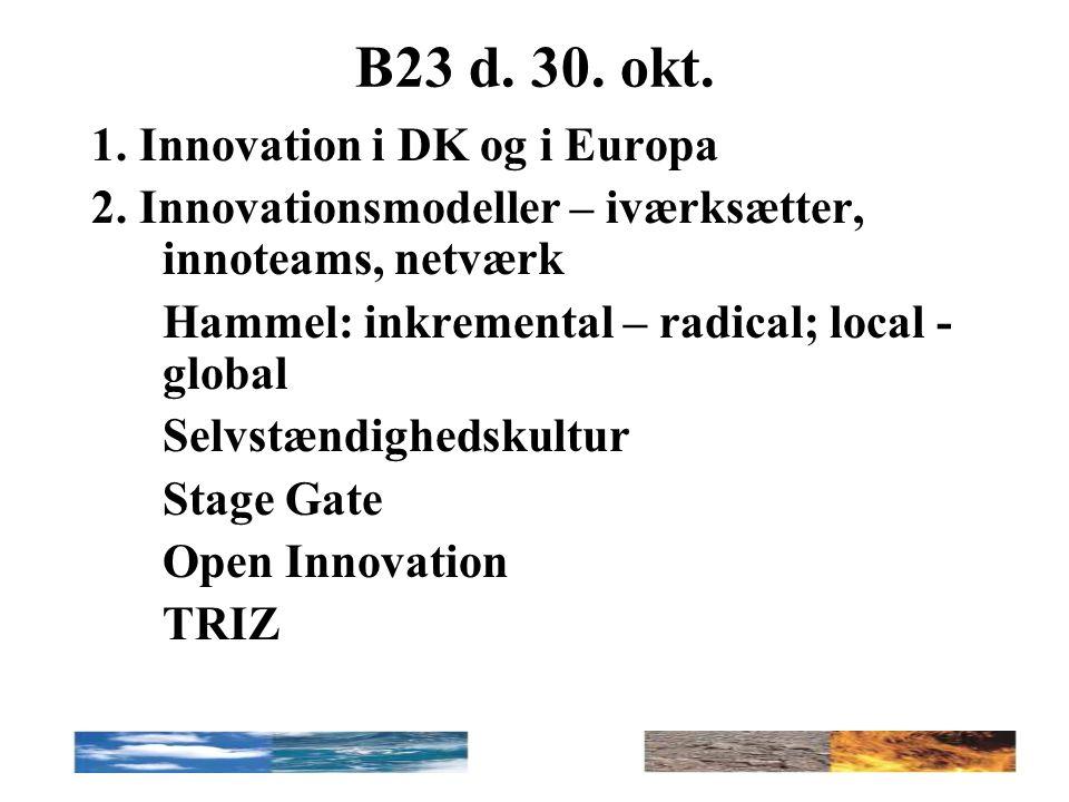 B23 d. 30. okt. 1. Innovation i DK og i Europa