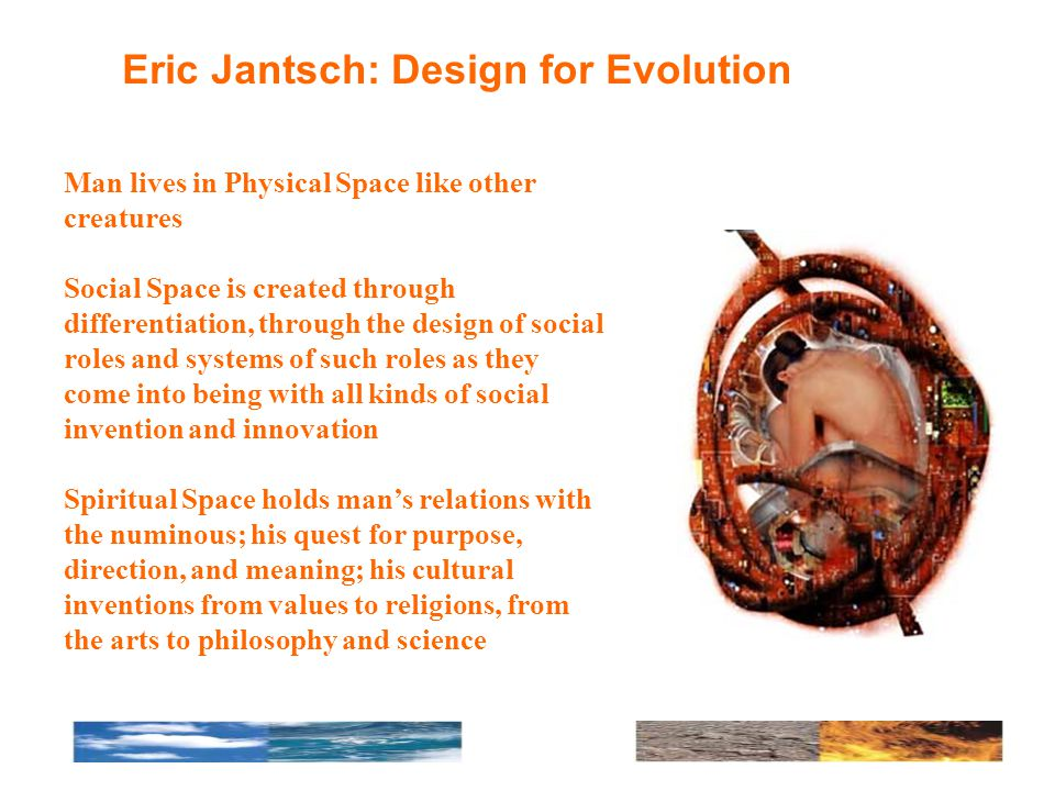 Eric Jantsch: Design for Evolution