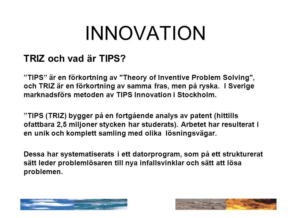 INNOVATION TRIZ och vad är TIPS