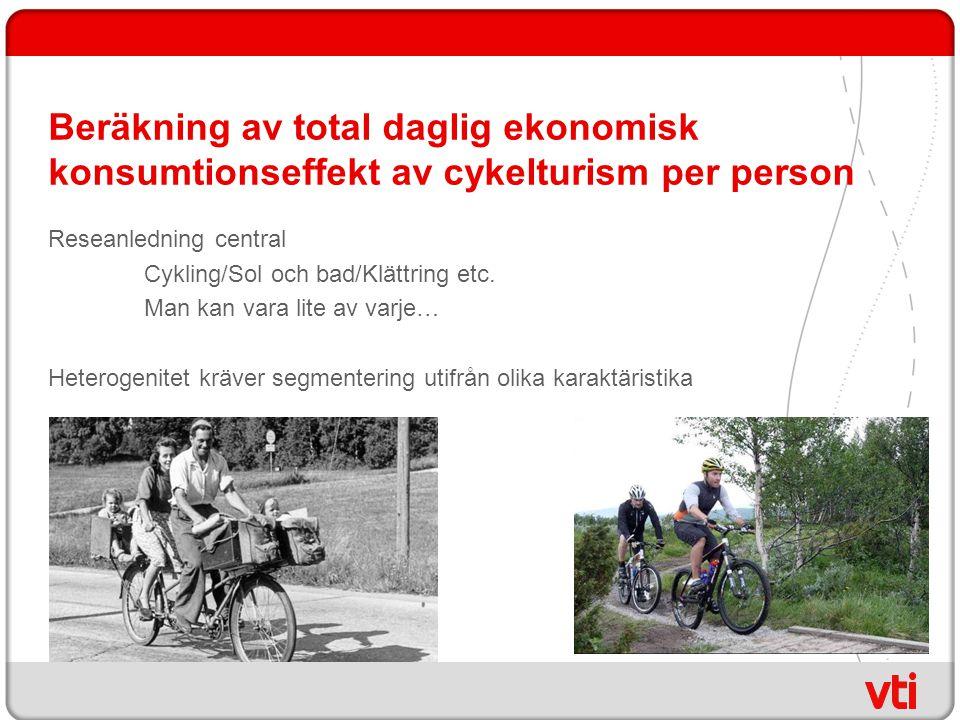 Beräkning av total daglig ekonomisk konsumtionseffekt av cykelturism per person