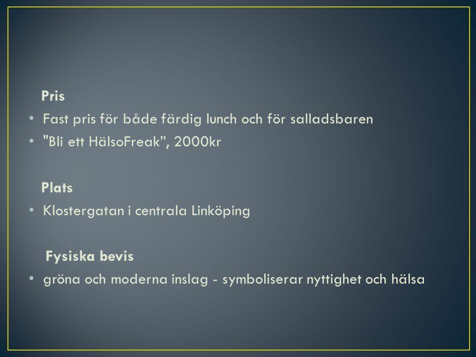Pris Fast pris för både färdig lunch och för salladsbaren. Bli ett HälsoFreak , 2000kr. Plats. Klostergatan i centrala Linköping.