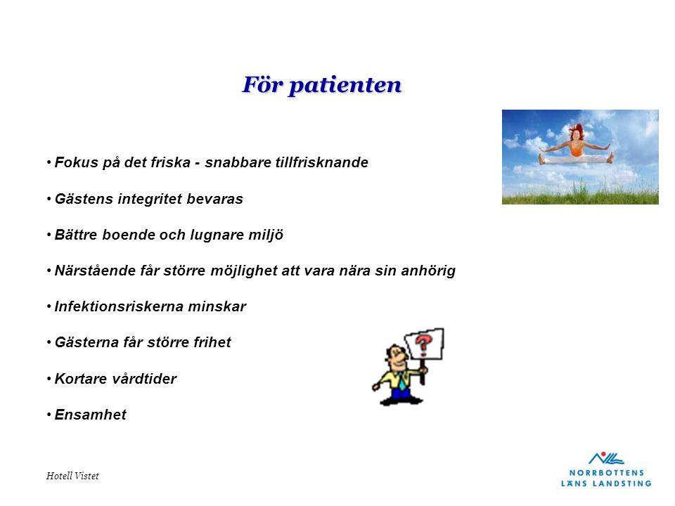 För patienten Fokus på det friska - snabbare tillfrisknande