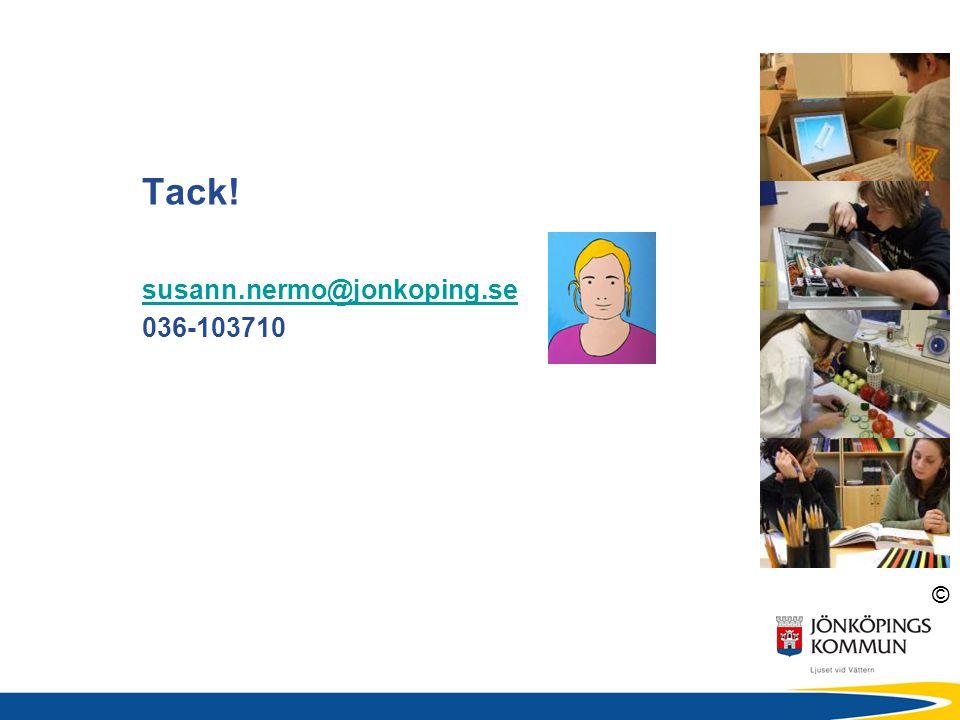 Tack! susann.nermo@jonkoping.se 036-103710