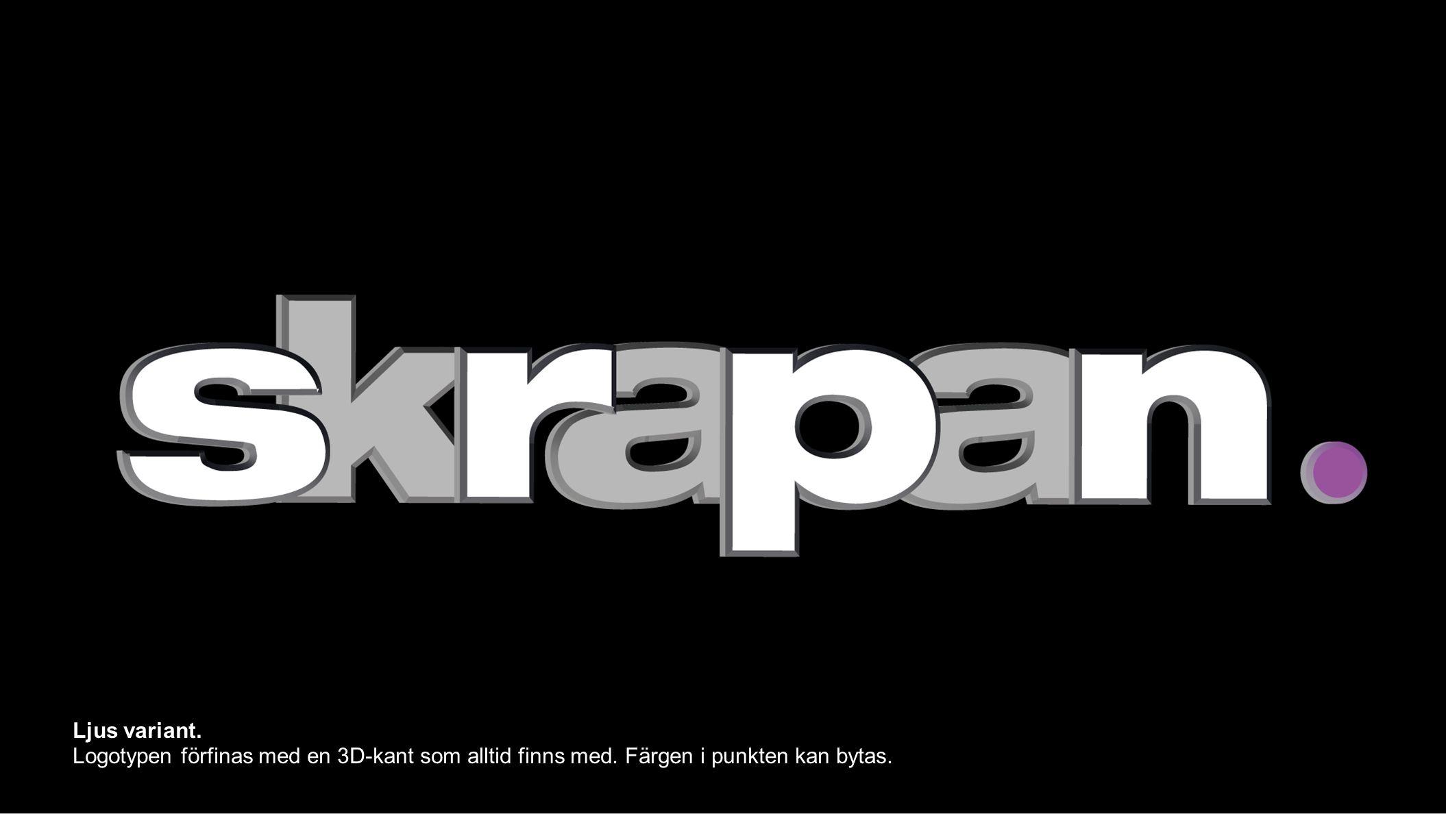 Ljus variant. Logotypen förfinas med en 3D-kant som alltid finns med