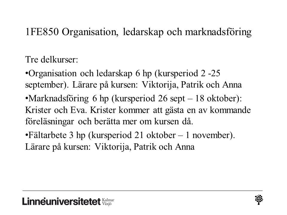 1FE850 Organisation, ledarskap och marknadsföring
