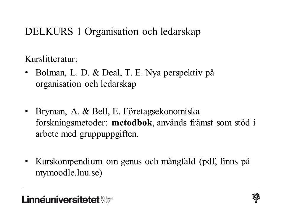 DELKURS 1 Organisation och ledarskap
