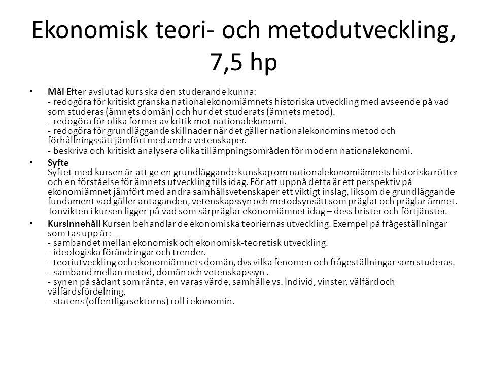 Ekonomisk teori- och metodutveckling, 7,5 hp