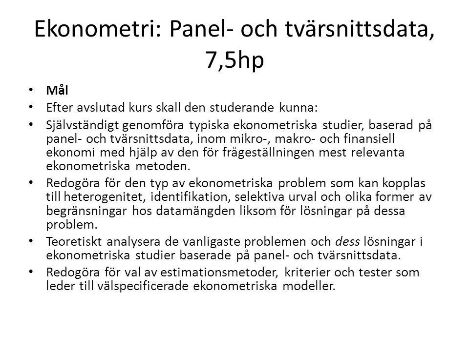 Ekonometri: Panel- och tvärsnittsdata, 7,5hp