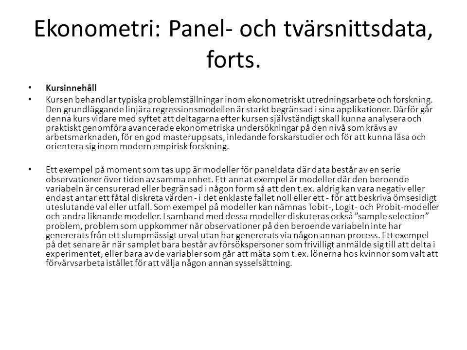 Ekonometri: Panel- och tvärsnittsdata, forts.