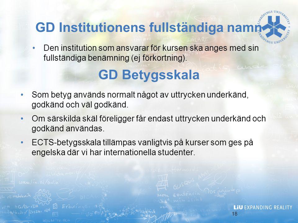 GD Institutionens fullständiga namn