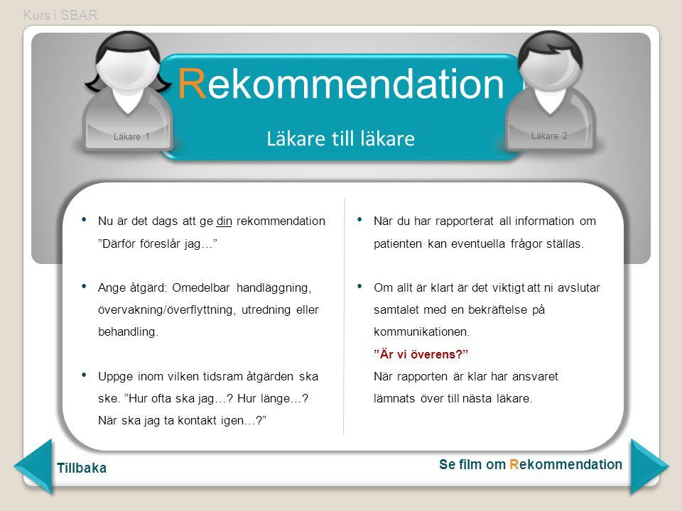 Rekommendation Läkare till läkare Kurs i SBAR