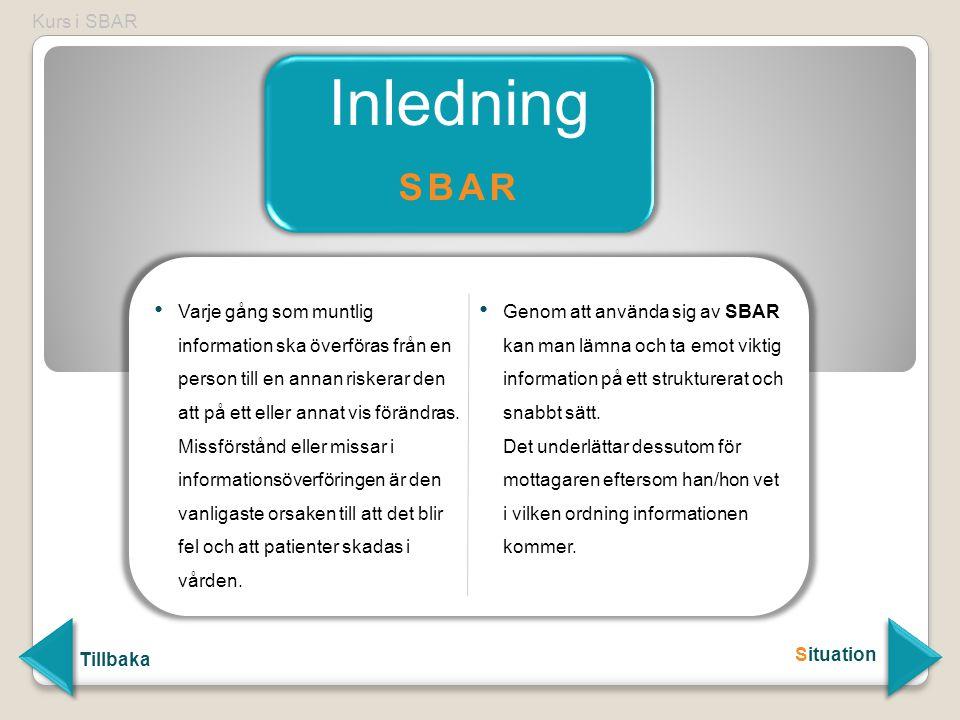 Inledning SBAR Kurs i SBAR