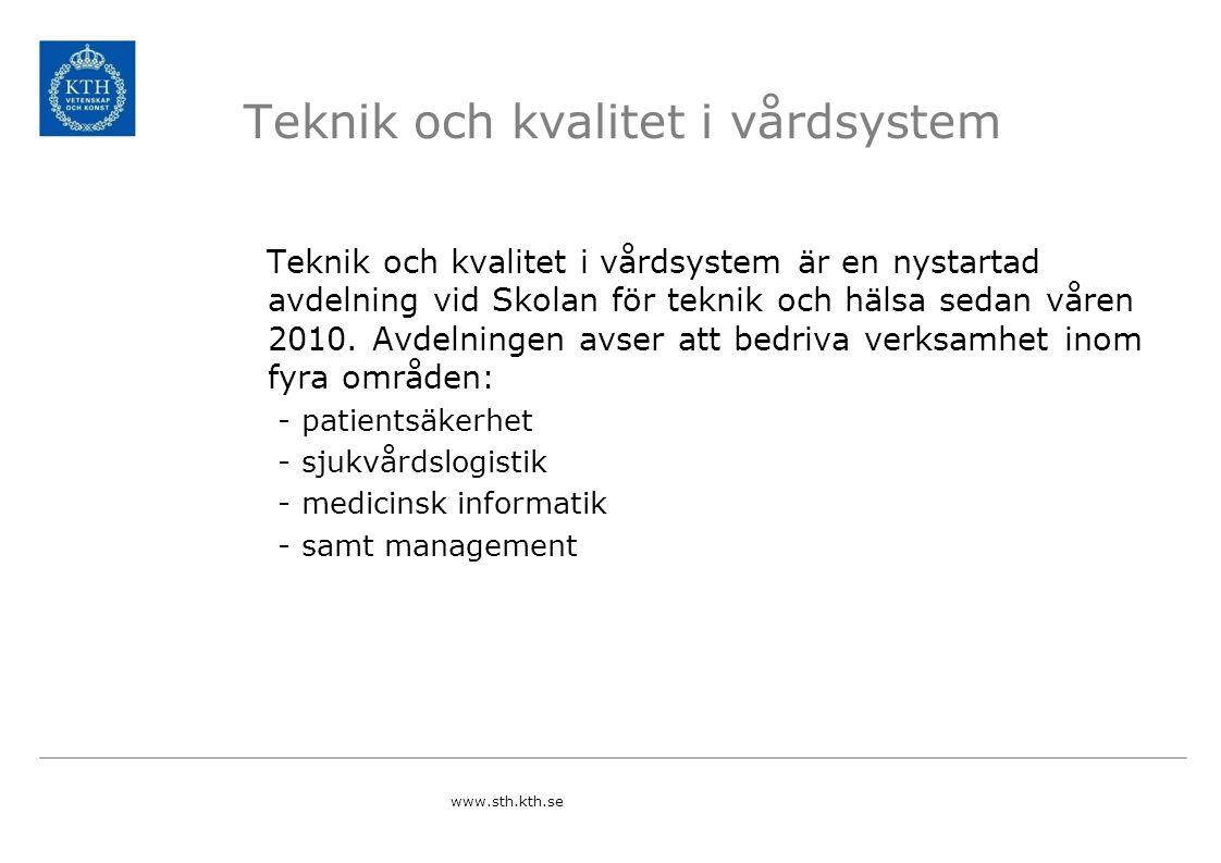 Teknik och kvalitet i vårdsystem