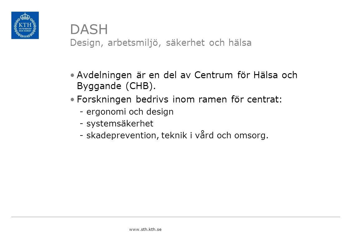 DASH Design, arbetsmiljö, säkerhet och hälsa