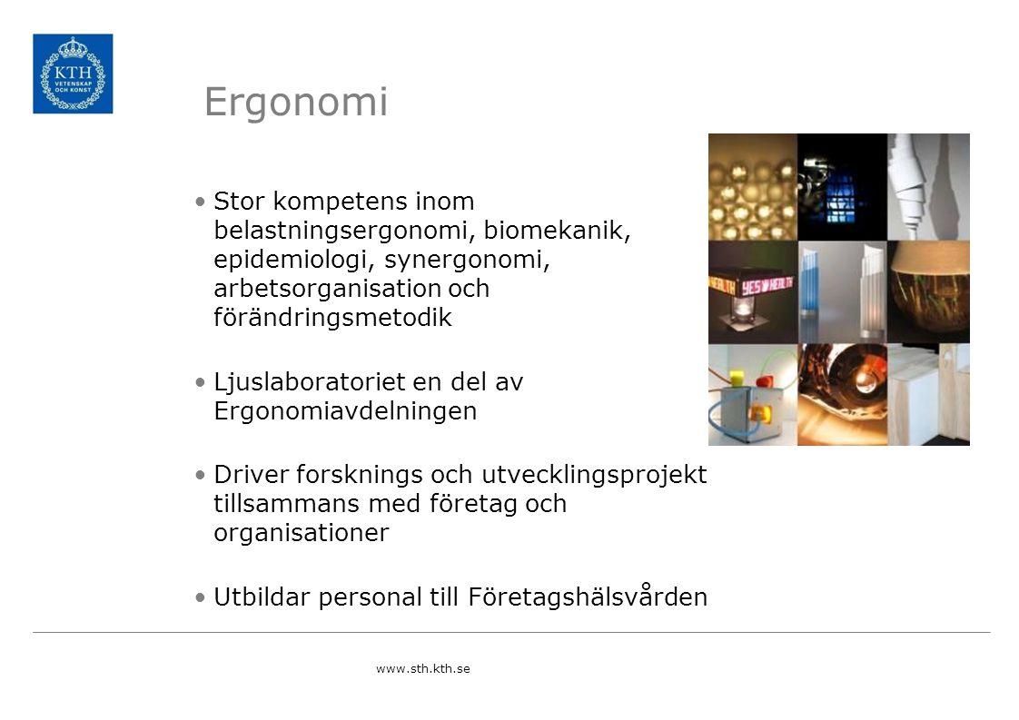Ergonomi Stor kompetens inom belastningsergonomi, biomekanik, epidemiologi, synergonomi, arbetsorganisation och förändringsmetodik.