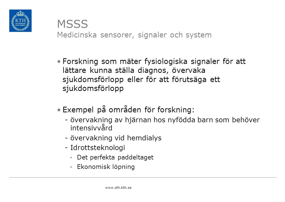 MSSS Medicinska sensorer, signaler och system