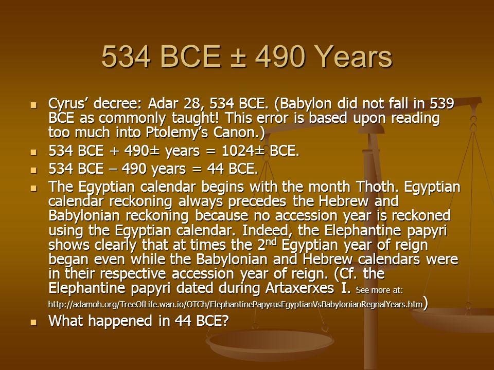 534 BCE ± 490 Years