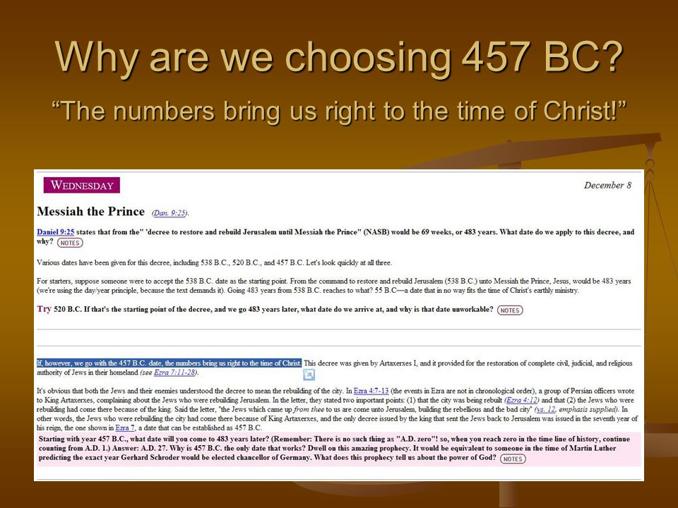 Why are we choosing 457 BC The numbers bring us right to the time of Christ!