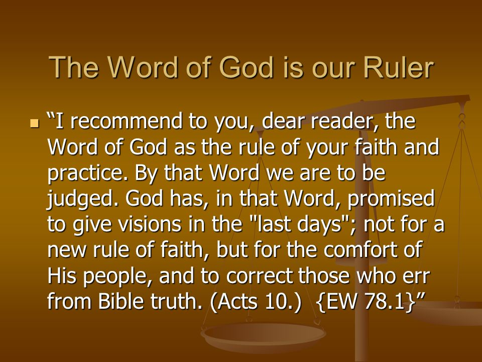 The Word of God is our Ruler