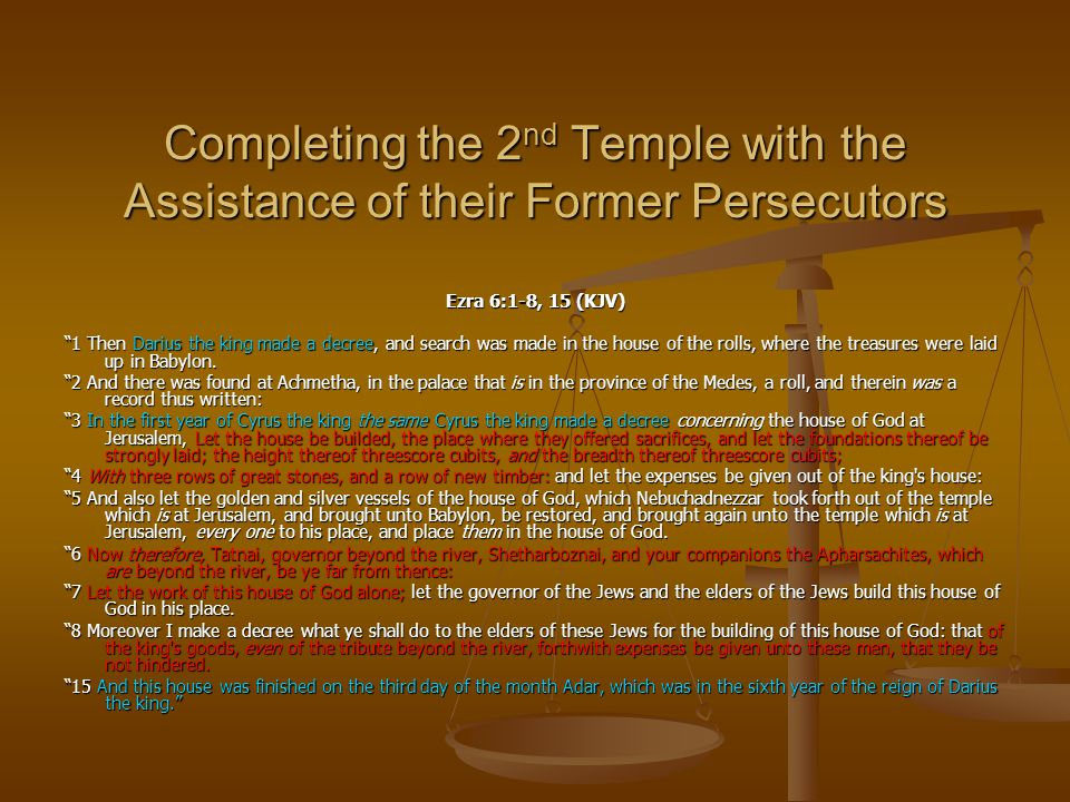Completing the 2nd Temple with the Assistance of their Former Persecutors
