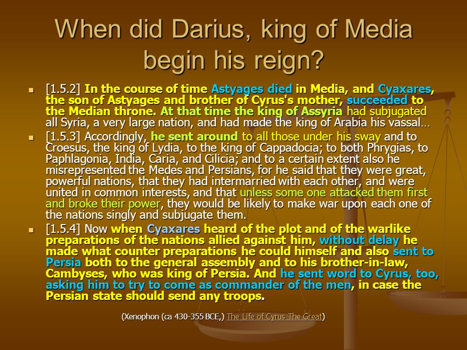 When did Darius, king of Media begin his reign