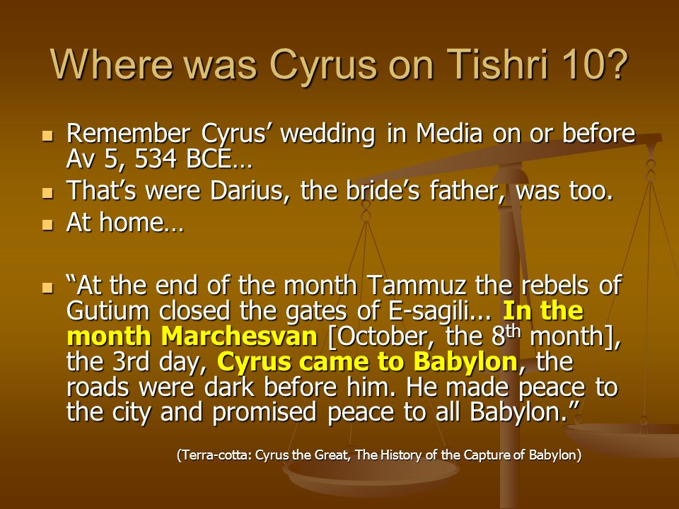 Where was Cyrus on Tishri 10