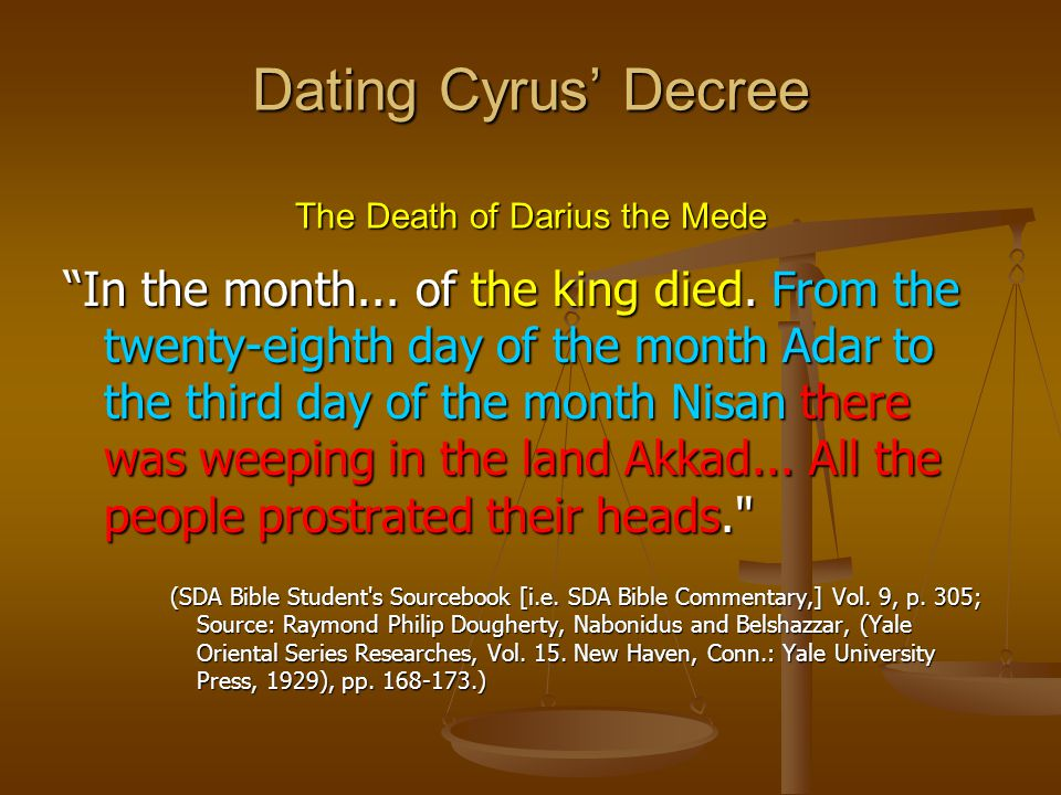 Dating Cyrus' Decree The Death of Darius the Mede