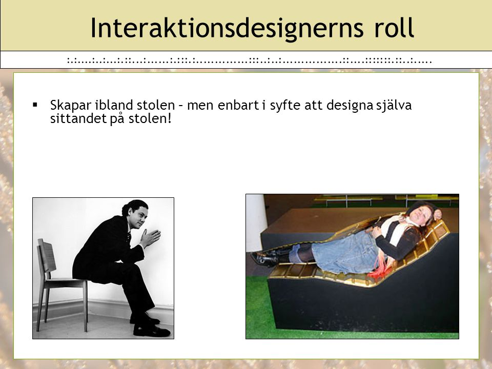 Interaktionsdesignerns roll