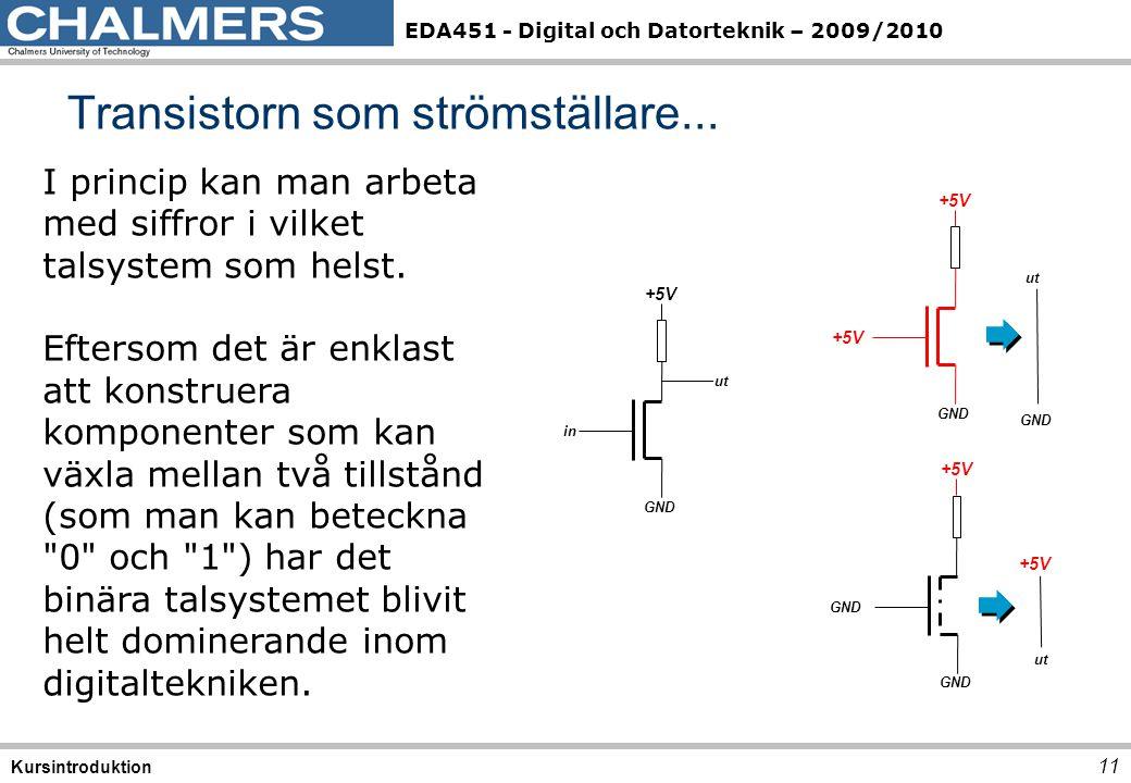 Transistorn som strömställare...
