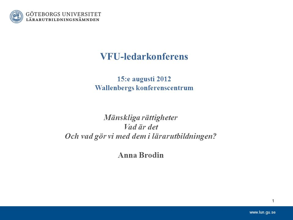 VFU-ledarkonferens 15:e augusti 2012 Wallenbergs konferenscentrum