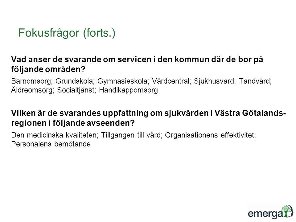 Fokusfrågor (forts.) Vad anser de svarande om servicen i den kommun där de bor på följande områden