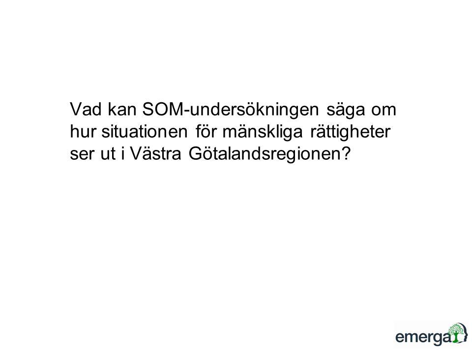 Vad kan SOM-undersökningen säga om hur situationen för mänskliga rättigheter ser ut i Västra Götalandsregionen