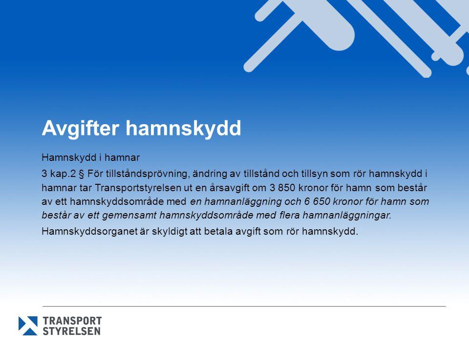 Avgifter hamnskydd Hamnskydd i hamnar