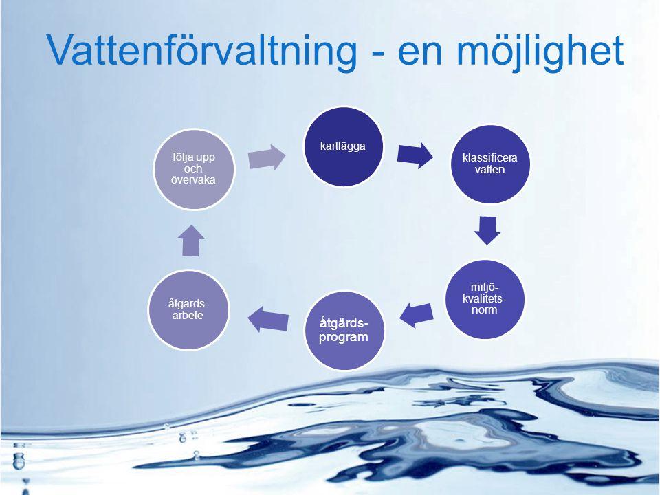 Vattenförvaltning - en möjlighet