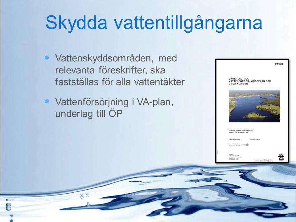 Skydda vattentillgångarna