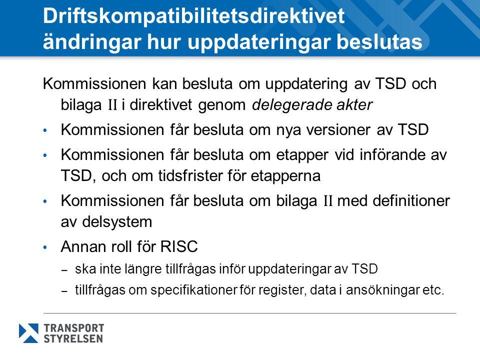 Driftskompatibilitetsdirektivet ändringar hur uppdateringar beslutas