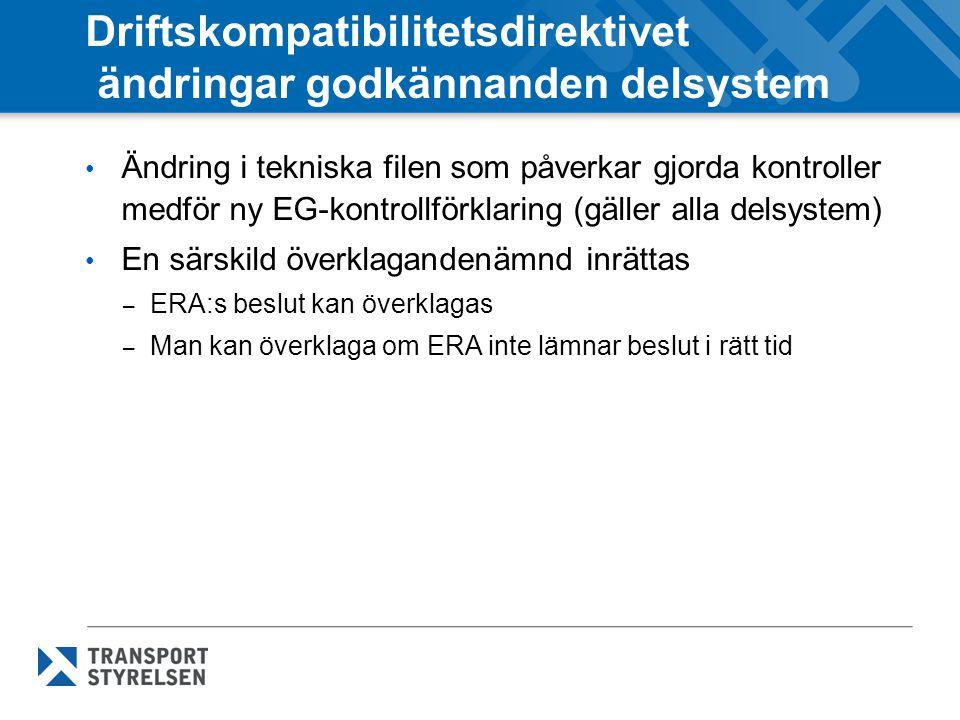 Driftskompatibilitetsdirektivet ändringar godkännanden delsystem